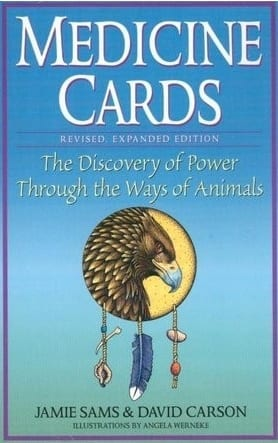 Medicine Cards Revised expanded edition the discovery of Power through the ways of animals