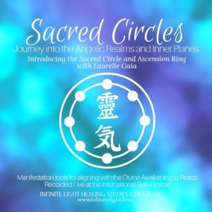 Sacred Circles Meditation by Laurelle Gaia
