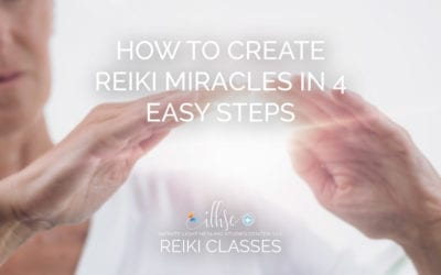 How to Create Reiki Miracles in 4 Easy Steps